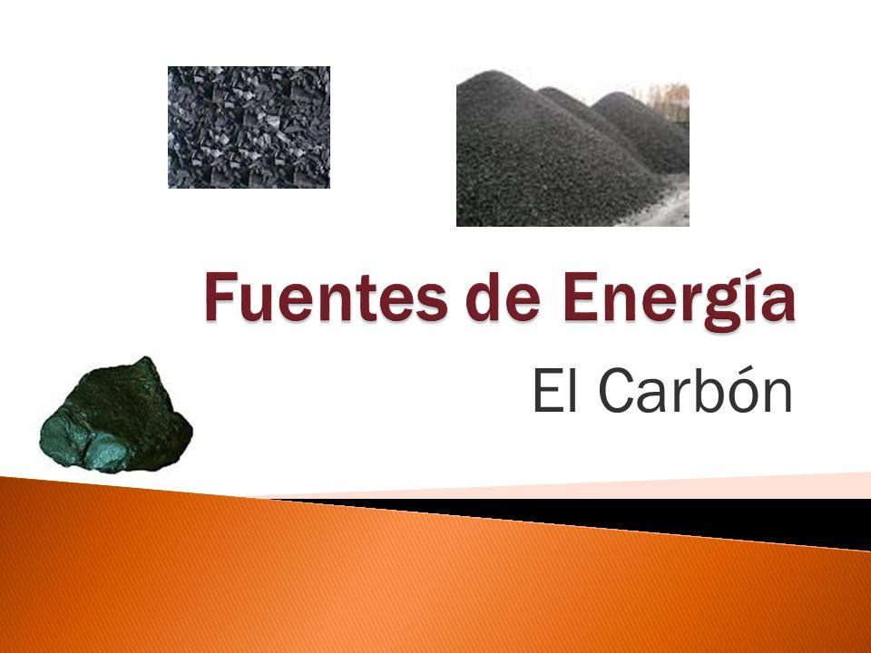 Fuentes de Energía El Carbón Poner la imagen del carbón