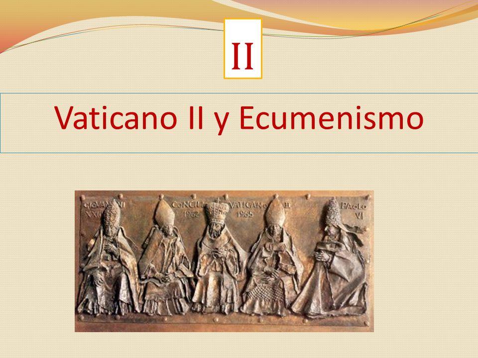 Vaticano II y Ecumenismo