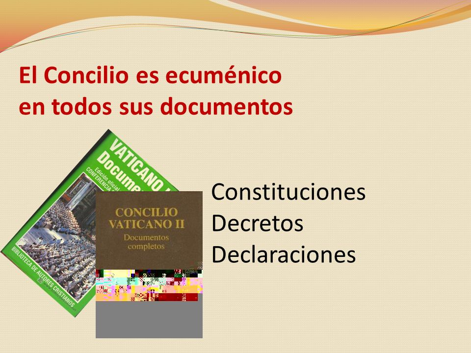 El Concilio es ecuménico en todos sus documentos