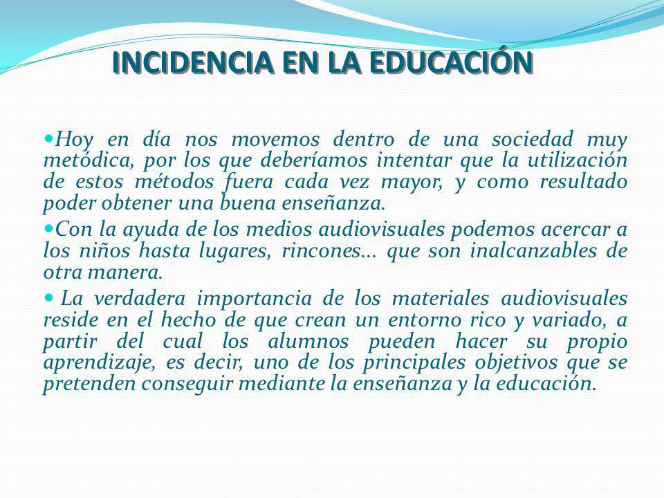 INCIDENCIA EN LA EDUCACIÓN