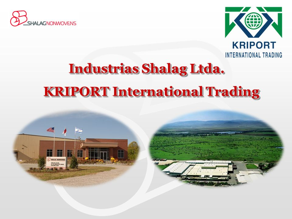 Industrias Shalag Ltda. KRIPORT International Trading
