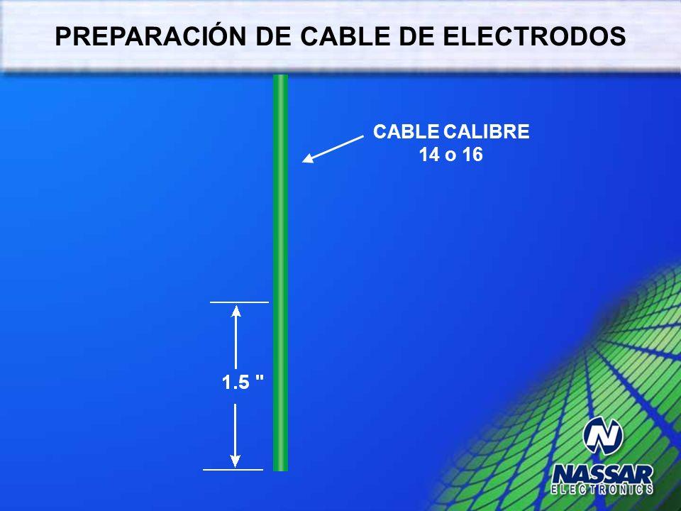 PREPARACIÓN DE CABLE DE ELECTRODOS