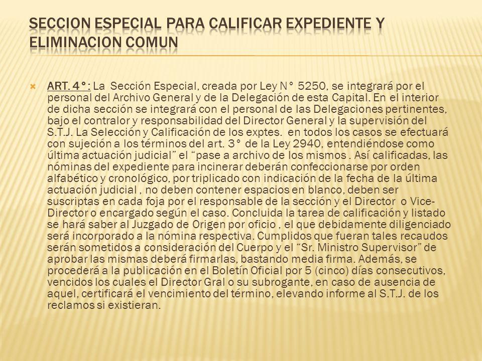 SECCION ESPECIAL PARA CALIFICAR EXPEDIENTE Y ELIMINACION COMUN