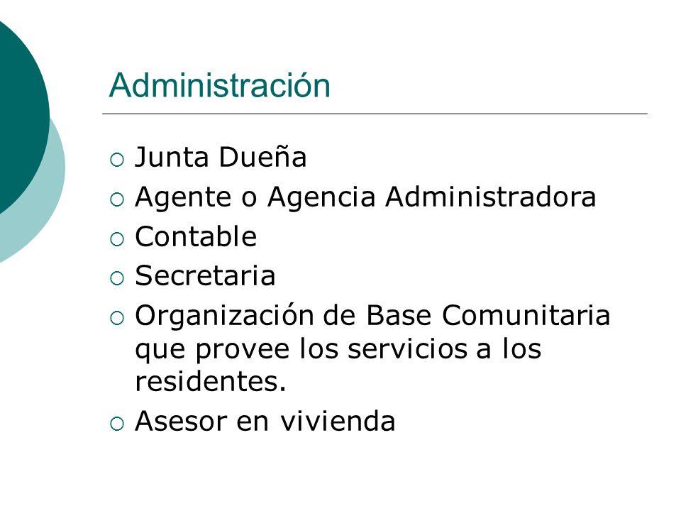 Administración Junta Dueña Agente o Agencia Administradora Contable