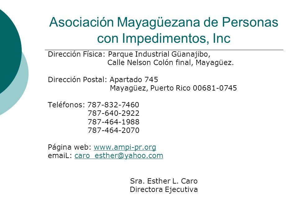 Asociación Mayagüezana de Personas con Impedimentos, Inc