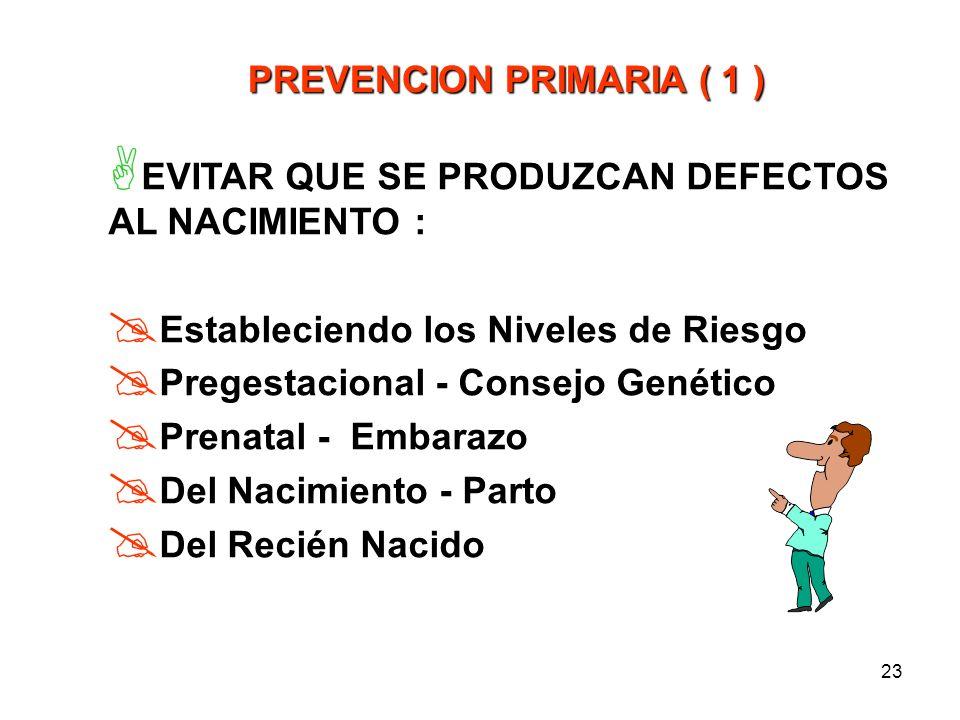 PREVENCION PRIMARIA ( 1 )