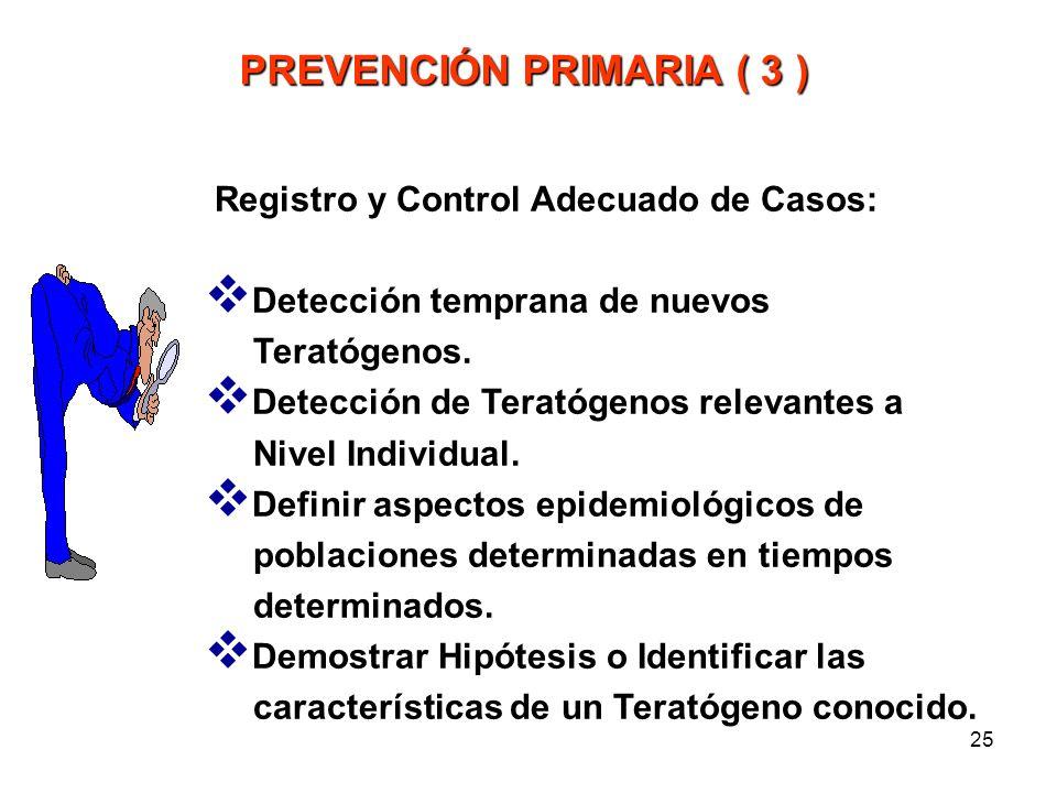 PREVENCIÓN PRIMARIA ( 3 )
