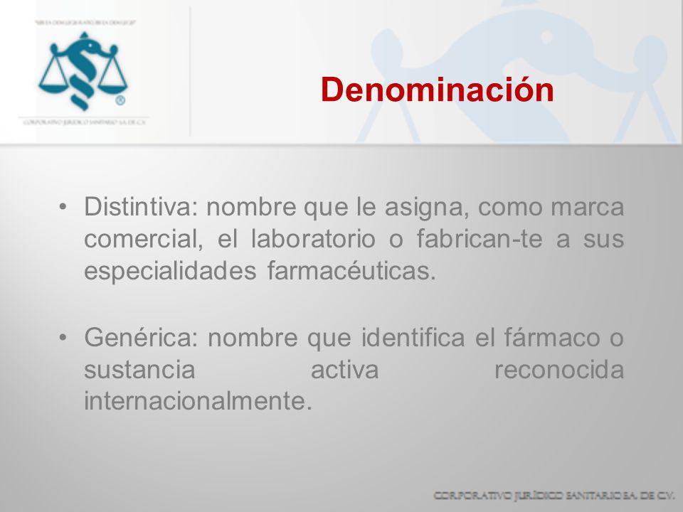 Denominación Distintiva: nombre que le asigna, como marca comercial, el laboratorio o fabrican-te a sus especialidades farmacéuticas.