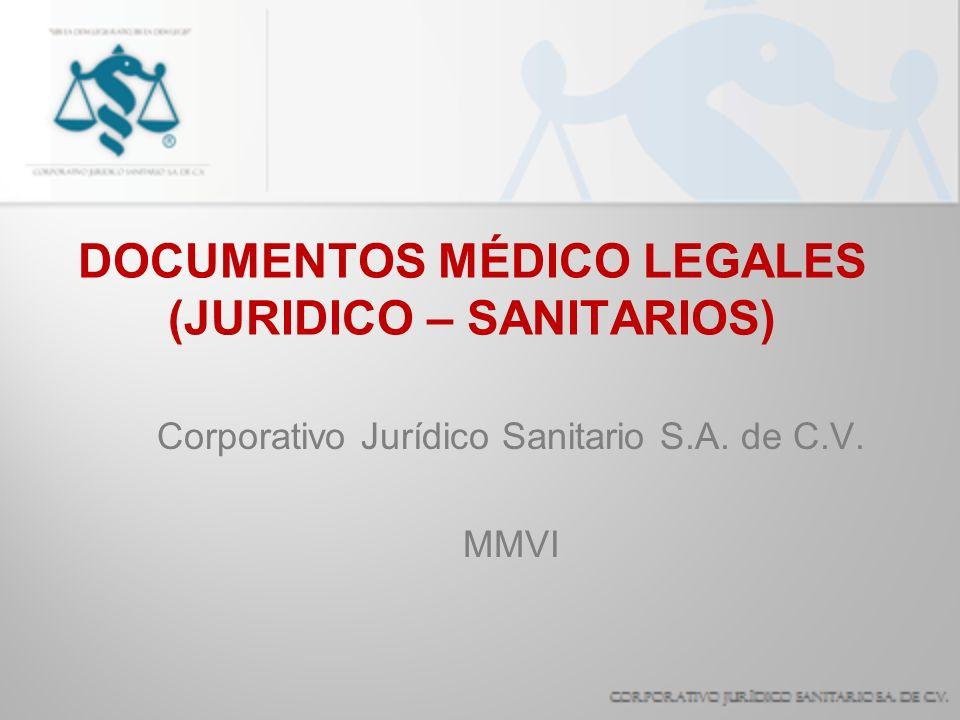 DOCUMENTOS MÉDICO LEGALES (JURIDICO – SANITARIOS)