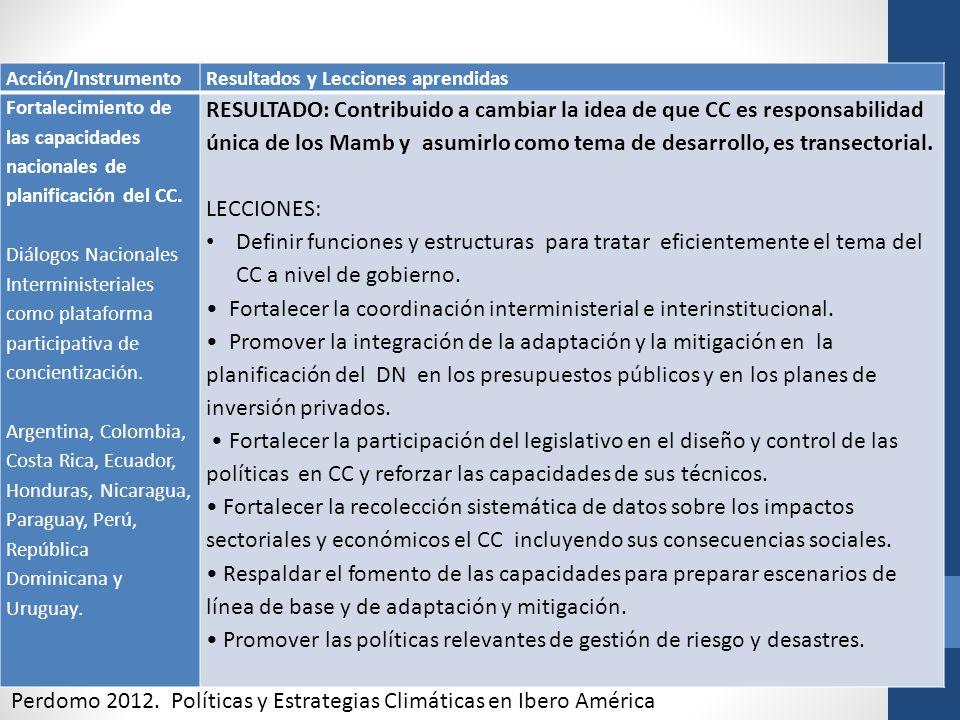• Fortalecer la coordinación interministerial e interinstitucional.