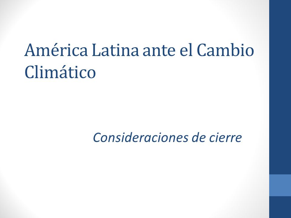 América Latina ante el Cambio Climático