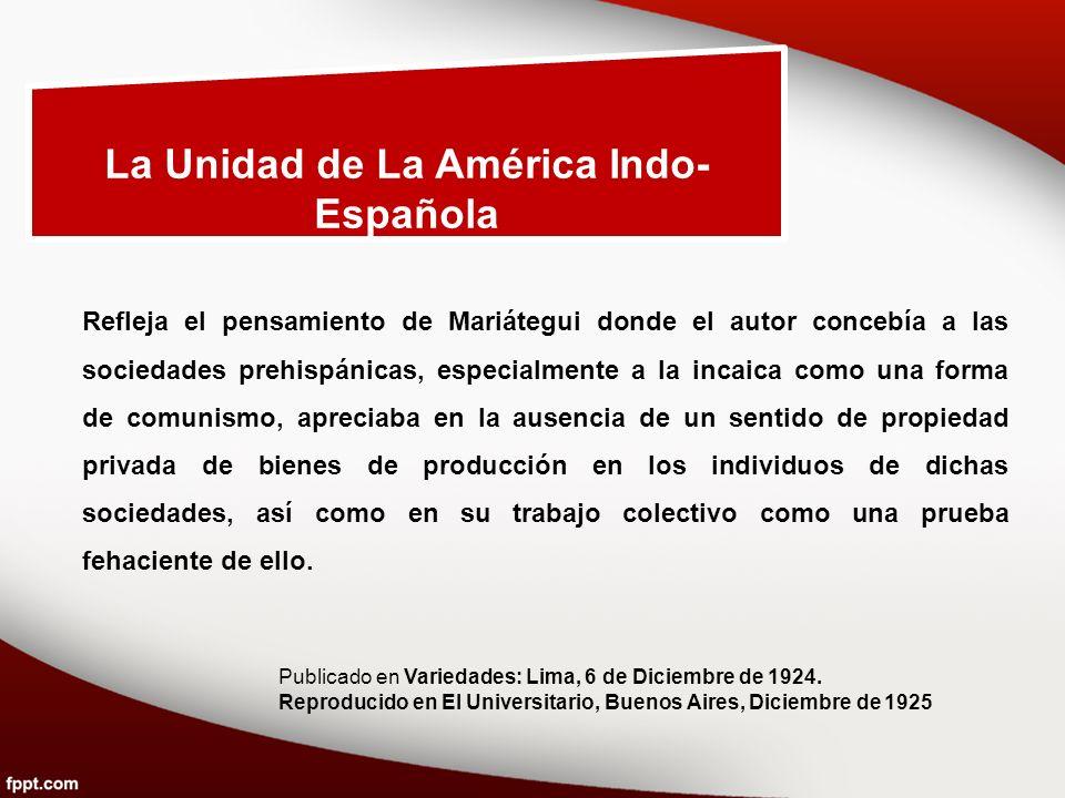 La Unidad de La América Indo-Española