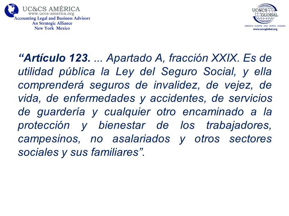 Artículo 123. Apartado A, fracción XXIX