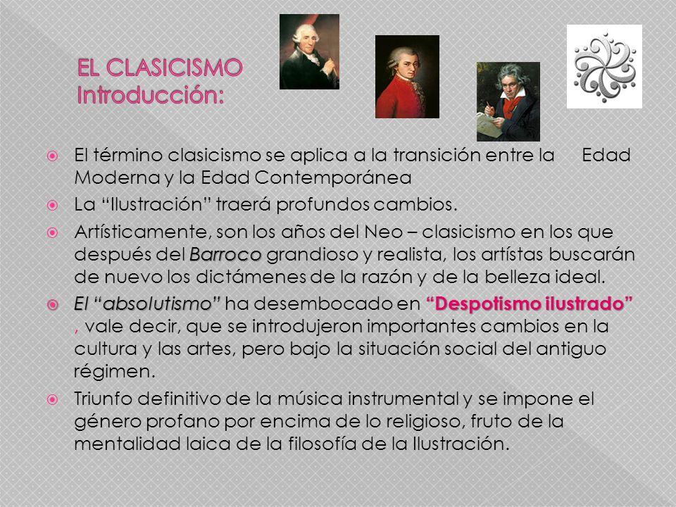 EL CLASICISMO Introducción: