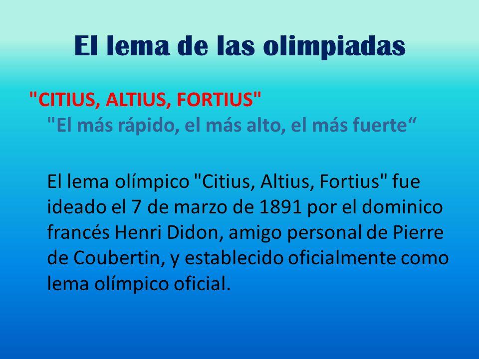 El lema de las olimpiadas