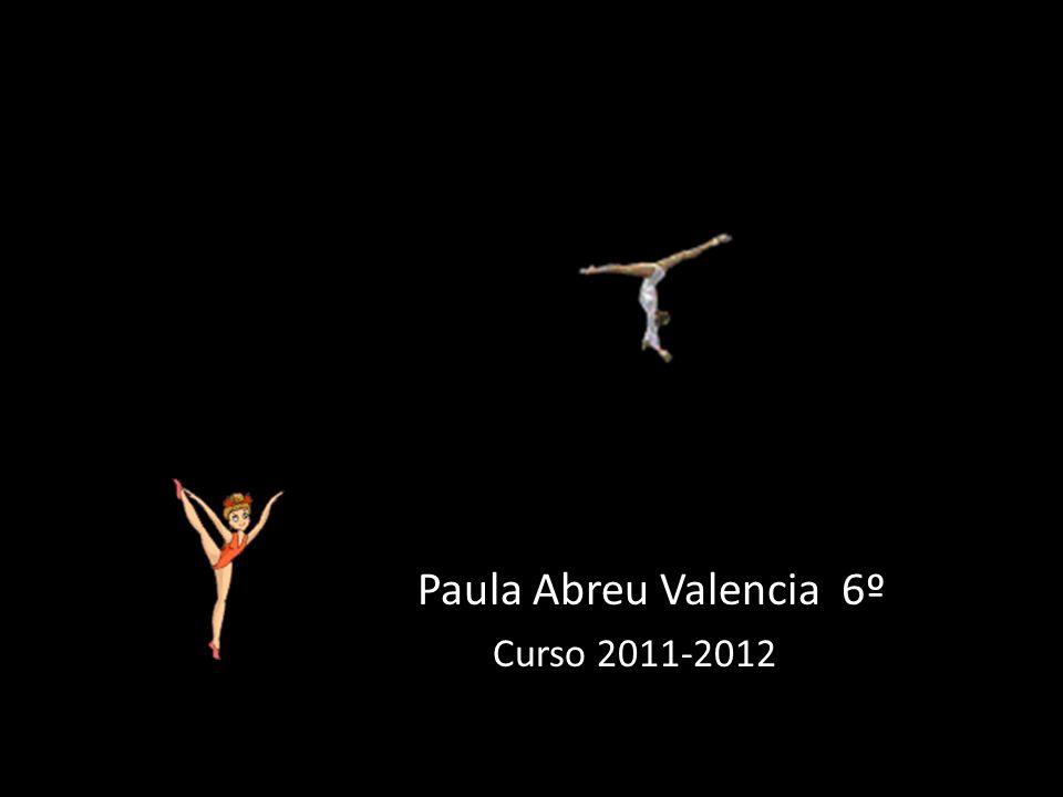 Paula Abreu Valencia 6º Curso 2011-2012