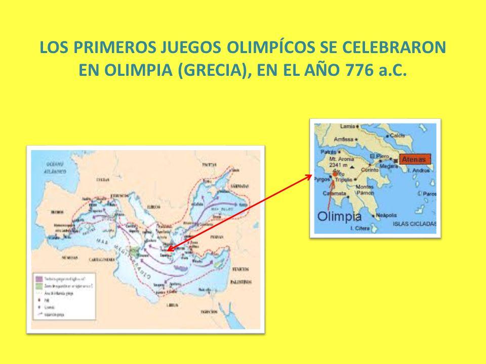 LOS PRIMEROS JUEGOS OLIMPÍCOS SE CELEBRARON EN OLIMPIA (GRECIA), EN EL AÑO 776 a.C.