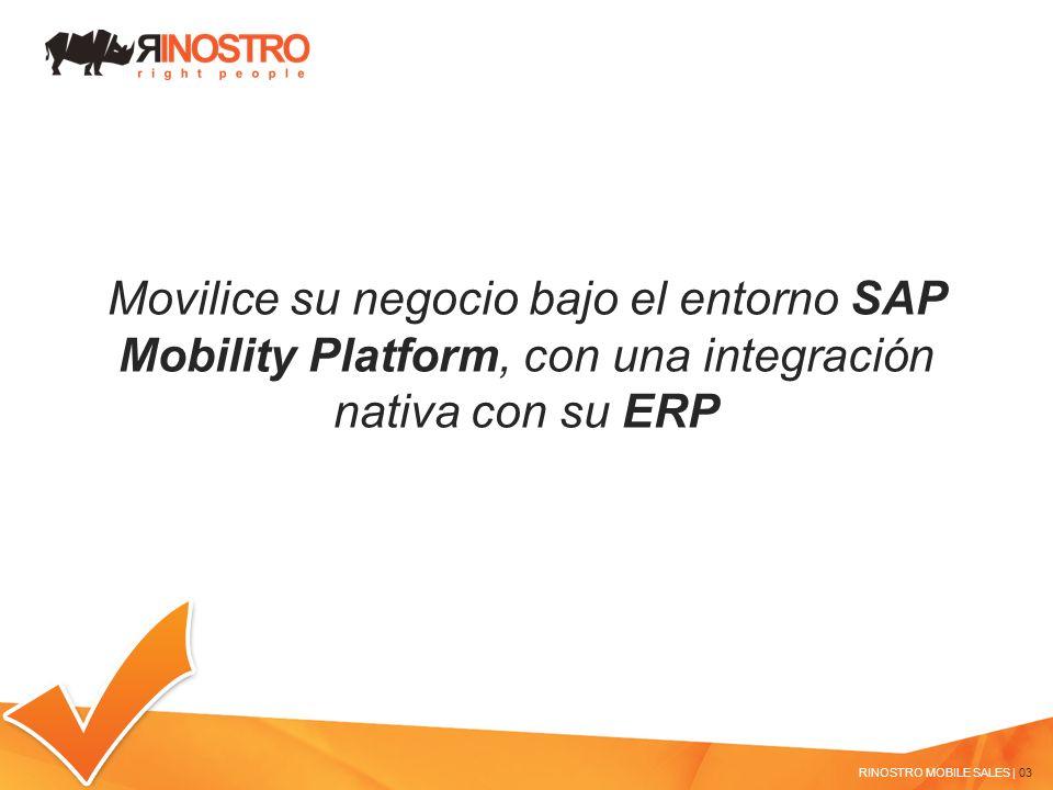 Movilice su negocio bajo el entorno SAP Mobility Platform, con una integración nativa con su ERP