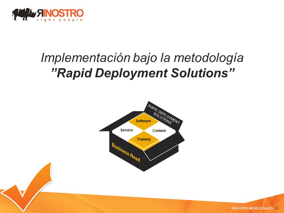 Rapid Deployment Solutions