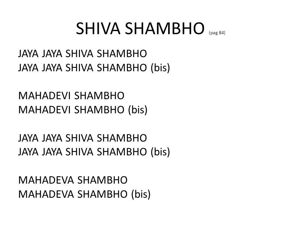 SHIVA SHAMBHO (pag 84)