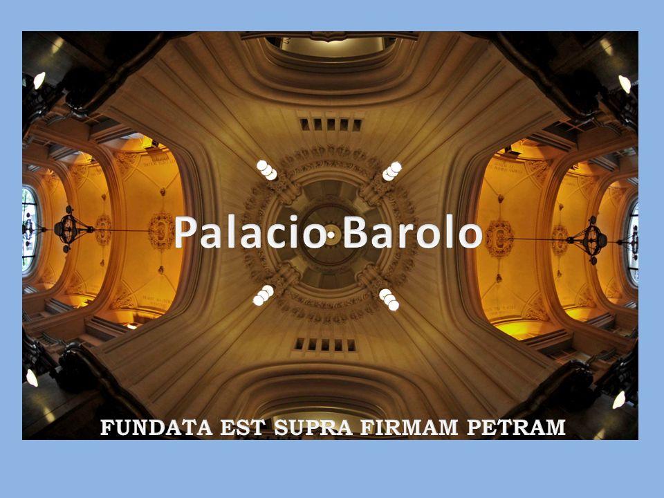Palacio Barolo FUNDATA EST SUPRA FIRMAM PETRAM