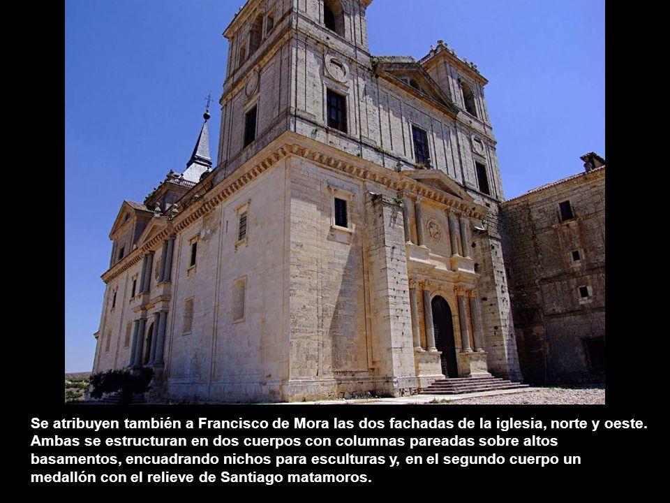 Se atribuyen también a Francisco de Mora las dos fachadas de la iglesia, norte y oeste.