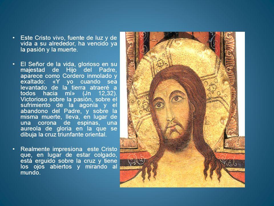 Este Cristo vivo, fuente de luz y de vida a su alrededor, ha vencido ya la pasión y la muerte.