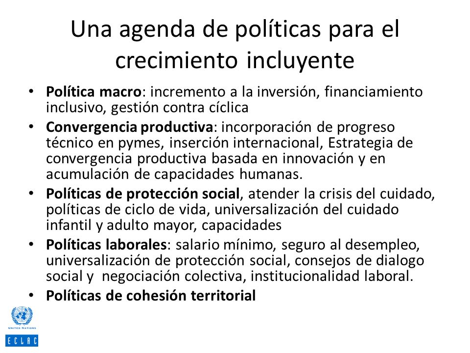 Una agenda de políticas para el crecimiento incluyente