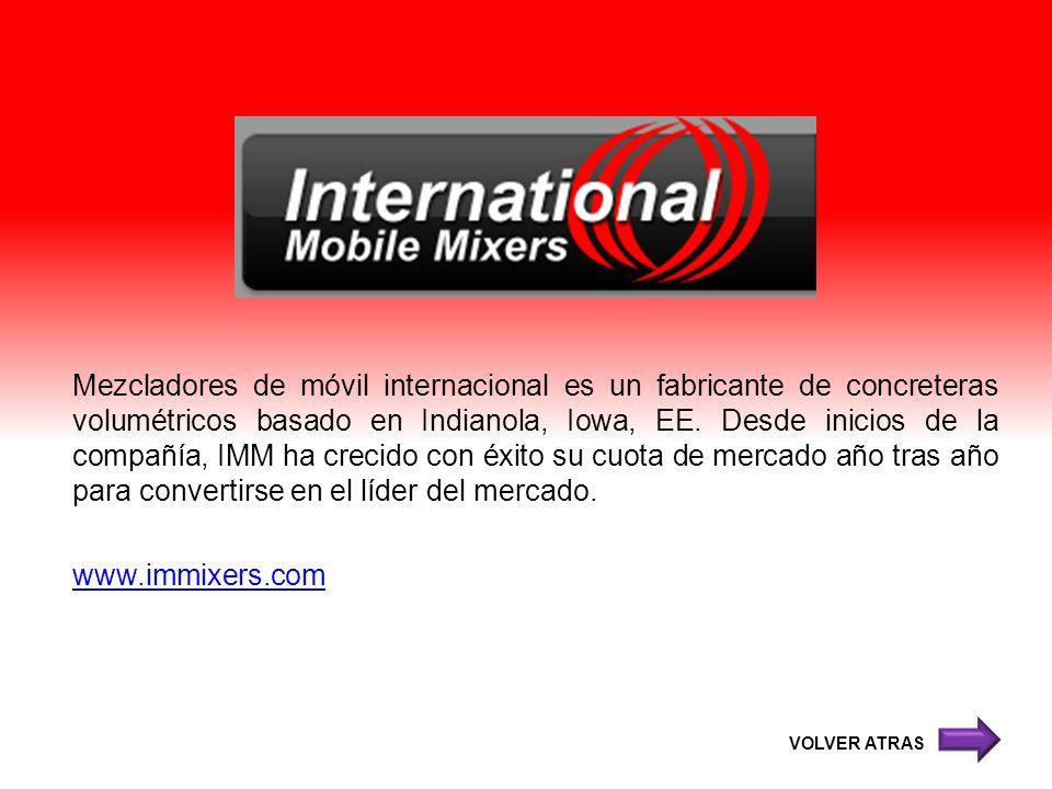 Mezcladores de móvil internacional es un fabricante de concreteras volumétricos basado en Indianola, Iowa, EE. Desde inicios de la compañía, IMM ha crecido con éxito su cuota de mercado año tras año para convertirse en el líder del mercado. www.immixers.com