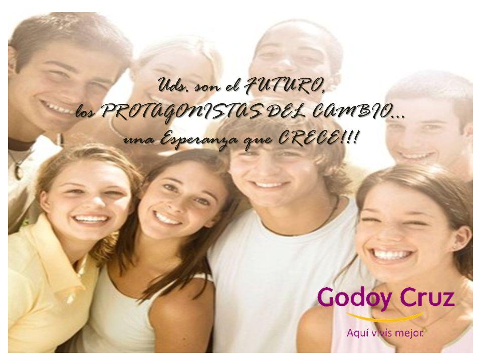 Uds. son el FUTURO, los PROTAGONISTAS DEL CAMBIO… una Esperanza que CRECE!!!