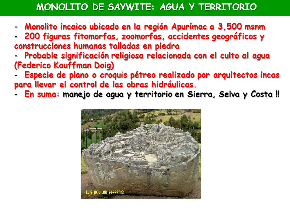 MONOLITO DE SAYWITE: AGUA Y TERRITORIO
