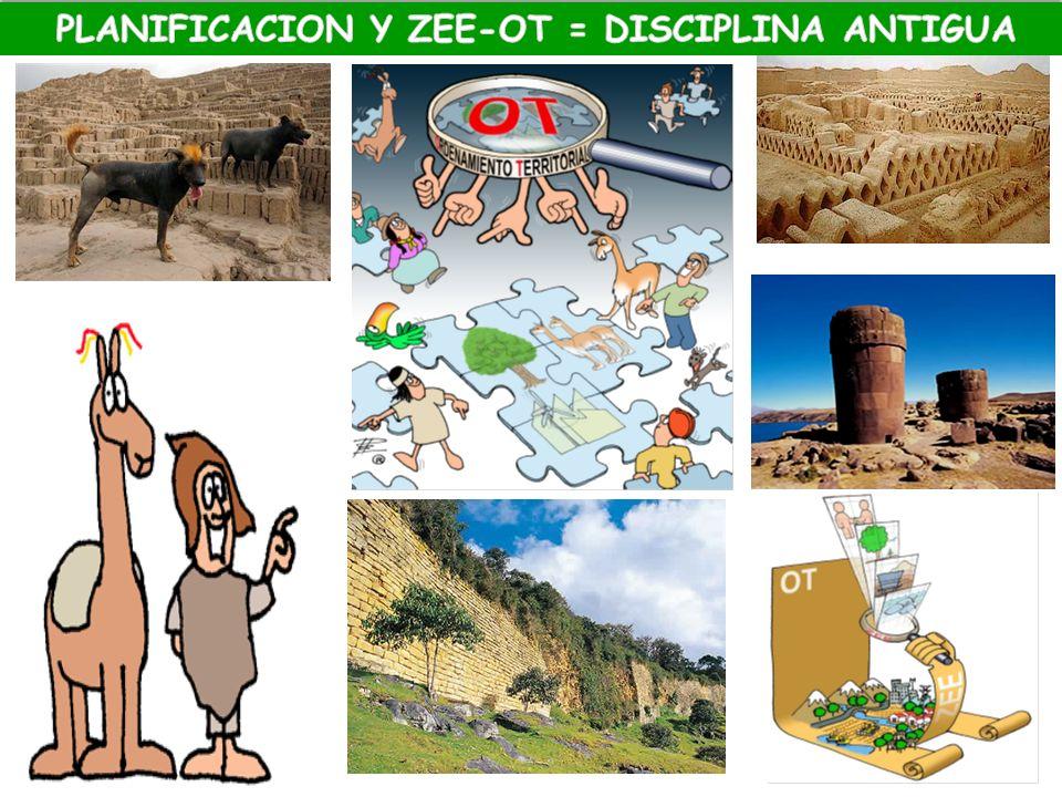 PLANIFICACION Y ZEE-OT = DISCIPLINA ANTIGUA