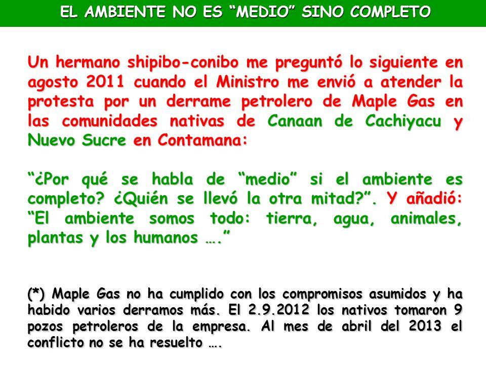 EL AMBIENTE NO ES MEDIO SINO COMPLETO