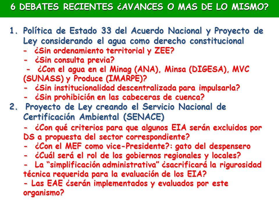 6 DEBATES RECIENTES ¿AVANCES O MAS DE LO MISMO