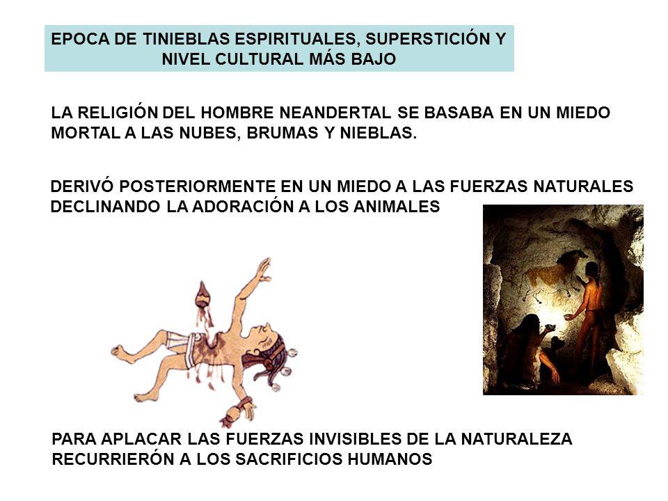 EPOCA DE TINIEBLAS ESPIRITUALES, SUPERSTICIÓN Y