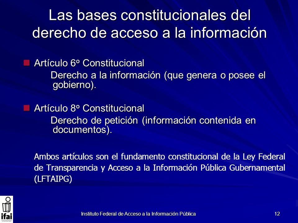 Las bases constitucionales del derecho de acceso a la información