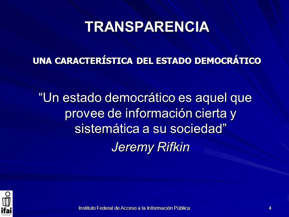 UNA CARACTERÍSTICA DEL ESTADO DEMOCRÁTICO