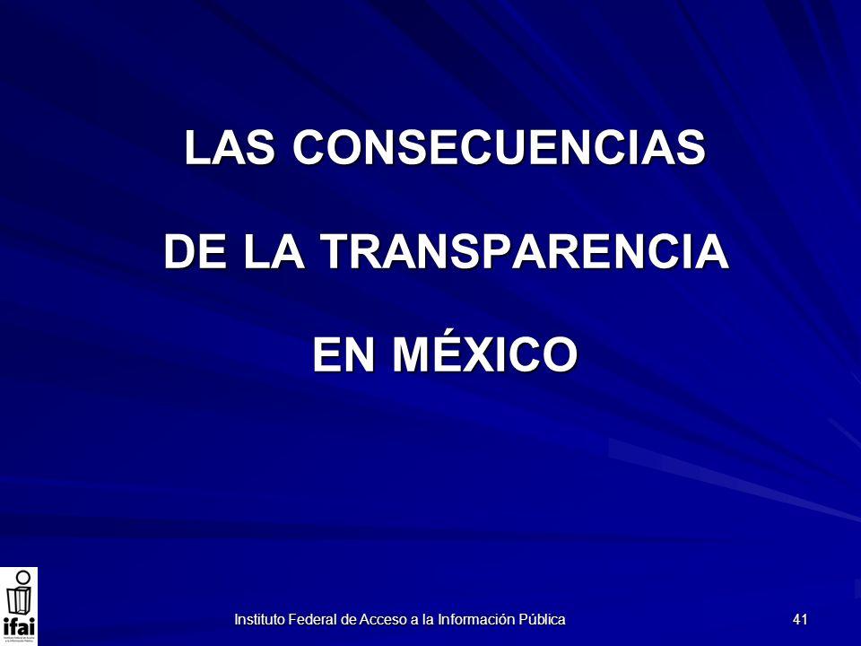 LAS CONSECUENCIAS DE LA TRANSPARENCIA EN MÉXICO
