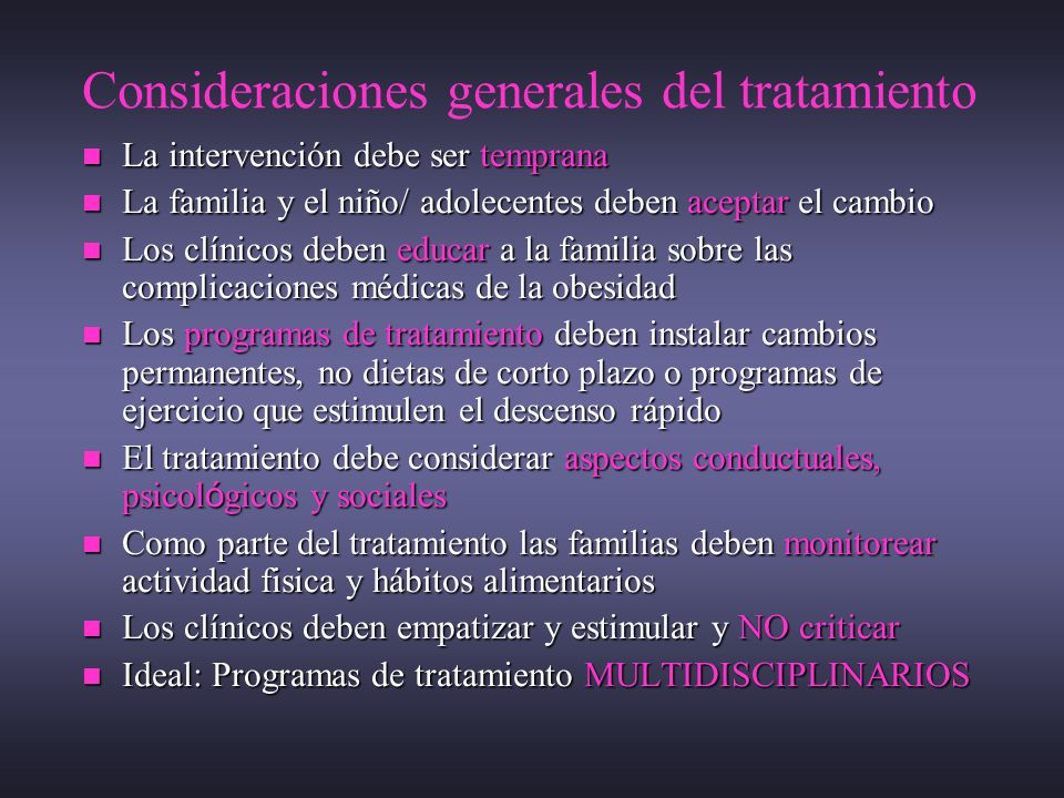 Consideraciones generales del tratamiento