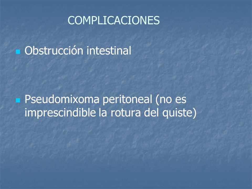 COMPLICACIONES Obstrucción intestinal.