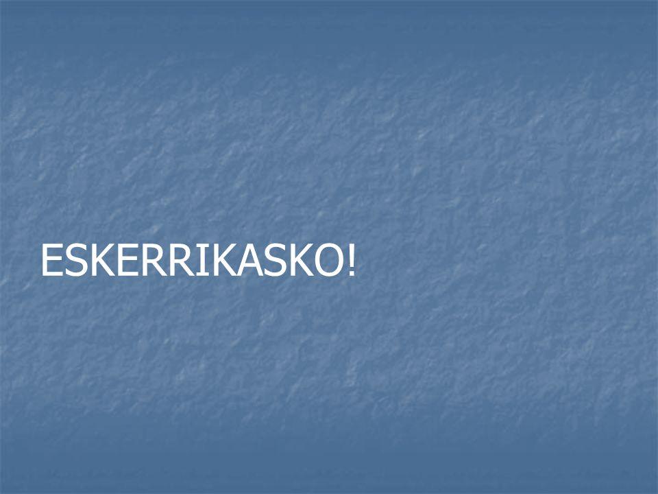 ESKERRIKASKO!