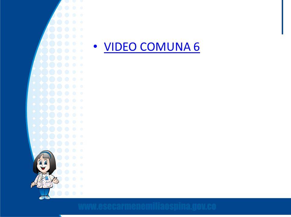 VIDEO COMUNA 6