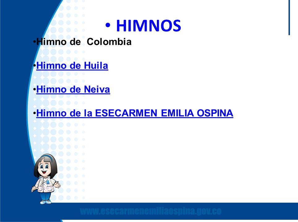 HIMNOS Himno de Colombia Himno de Huila Himno de Neiva
