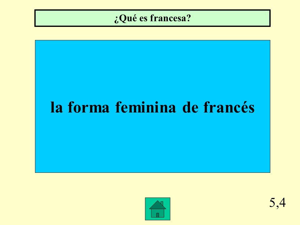 la forma feminina de francés