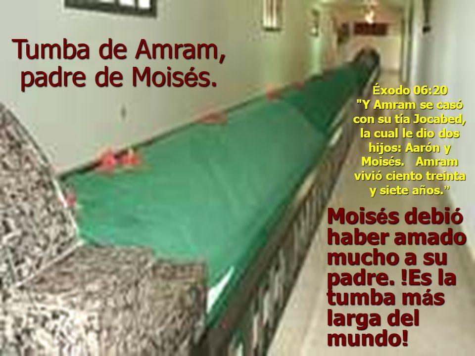 Tumba de Amram, padre de Moisés.