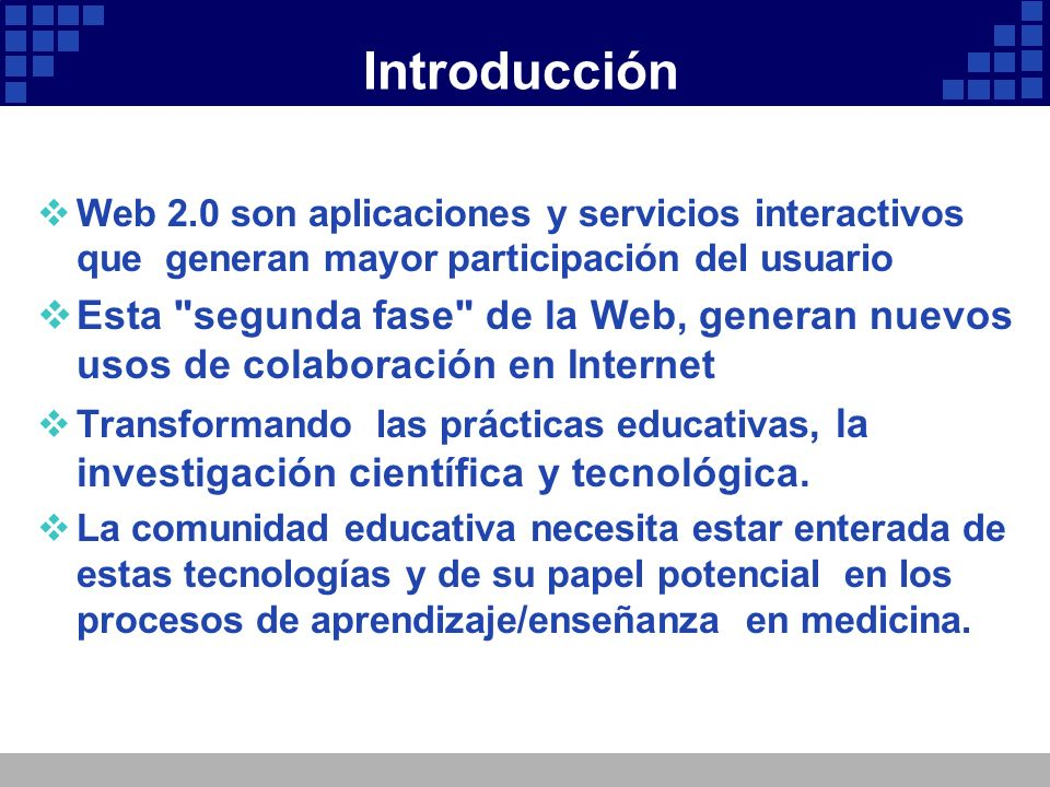 Introducción Web 2.0 son aplicaciones y servicios interactivos que generan mayor participación del usuario.
