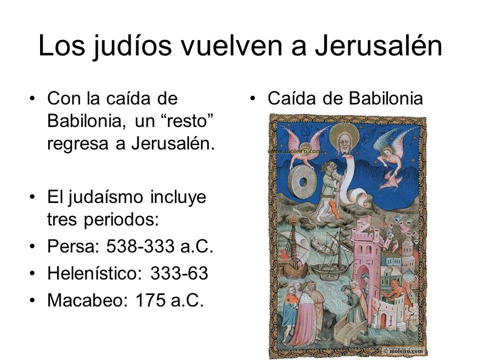 Los judíos vuelven a Jerusalén