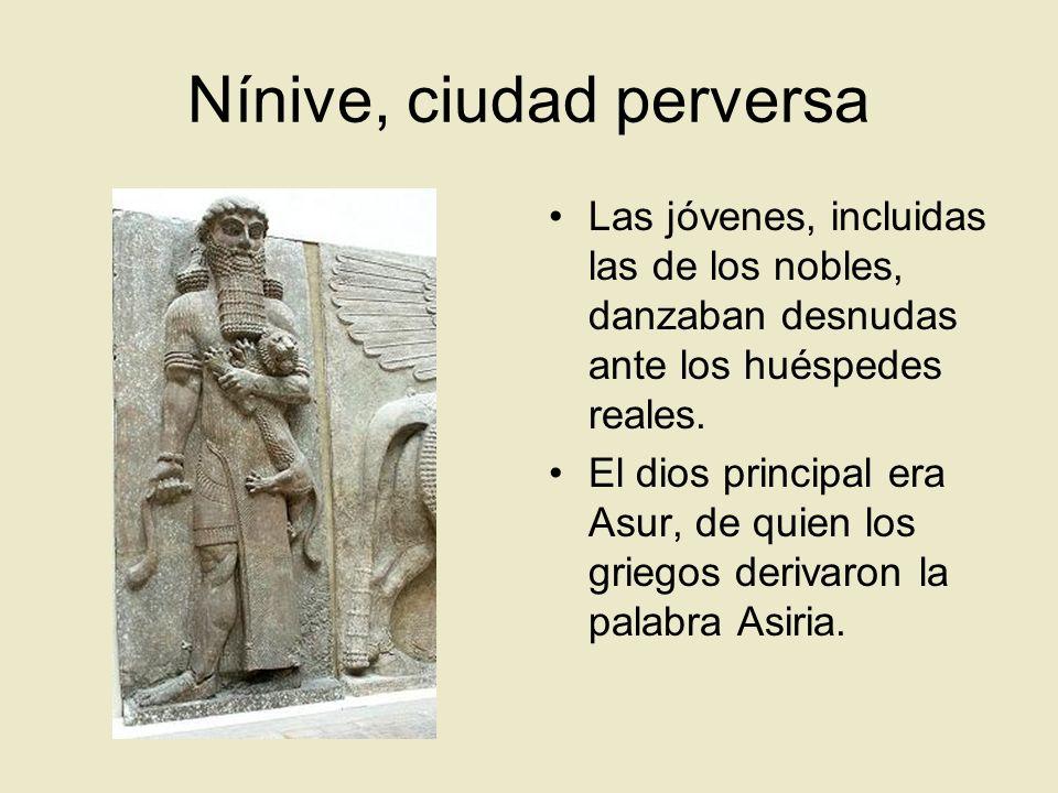 Nínive, ciudad perversa