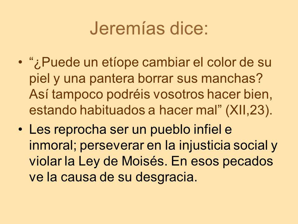 Jeremías dice: