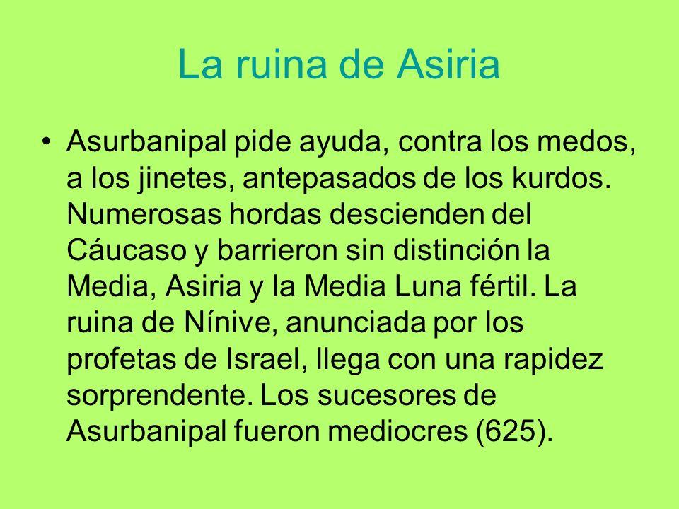 La ruina de Asiria